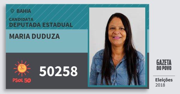 Santinho Maria Duduza 50258 (PSOL) Deputada Estadual   Bahia   Eleições 2018