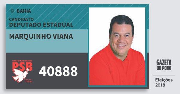 Santinho Marquinho Viana 40888 (PSB) Deputado Estadual | Bahia | Eleições 2018