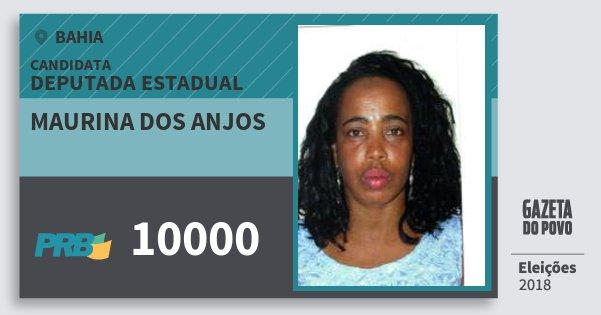 Santinho Maurina dos Anjos 10000 (PRB) Deputada Estadual | Bahia | Eleições 2018