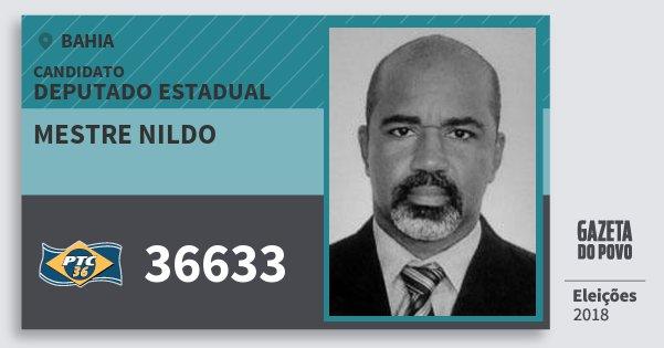 Santinho Mestre Nildo 36633 (PTC) Deputado Estadual | Bahia | Eleições 2018