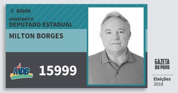 Santinho Milton Borges 15999 (MDB) Deputado Estadual | Bahia | Eleições 2018