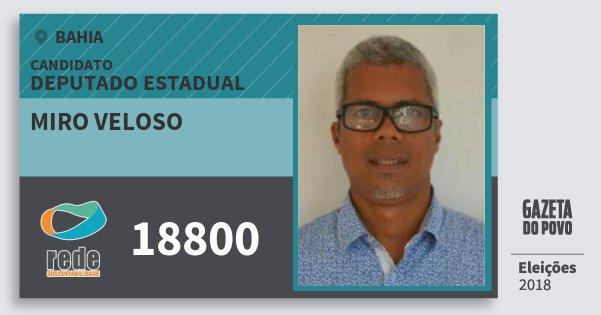 Santinho Miro Veloso 18800 (REDE) Deputado Estadual | Bahia | Eleições 2018
