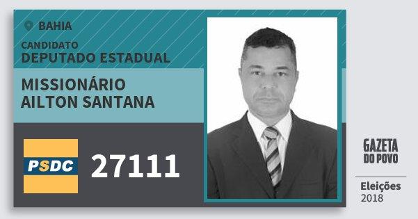 Santinho Missionário Ailton Santana 27111 (DC) Deputado Estadual | Bahia | Eleições 2018
