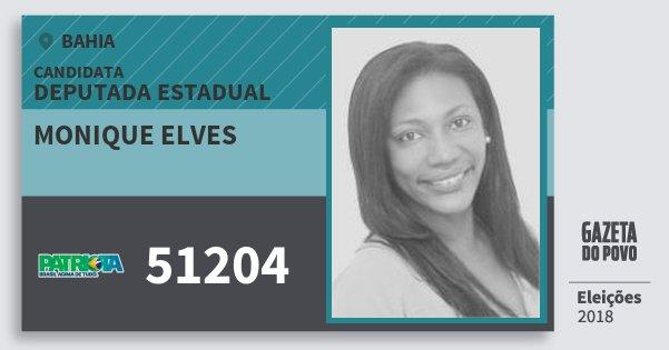 Santinho Monique Elves 51204 (PATRI) Deputada Estadual | Bahia | Eleições 2018