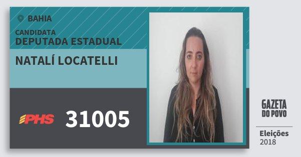 Santinho Natalí Locatelli 31005 (PHS) Deputada Estadual | Bahia | Eleições 2018