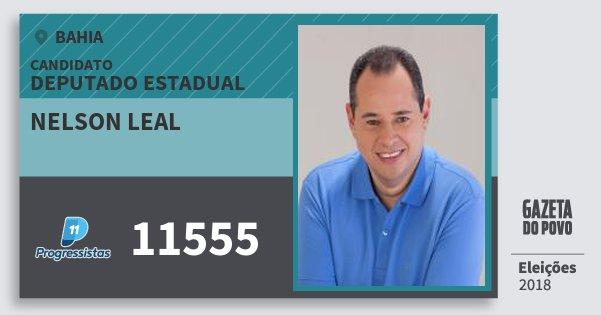 Santinho Nelson Leal 11555 (PP) Deputado Estadual | Bahia | Eleições 2018