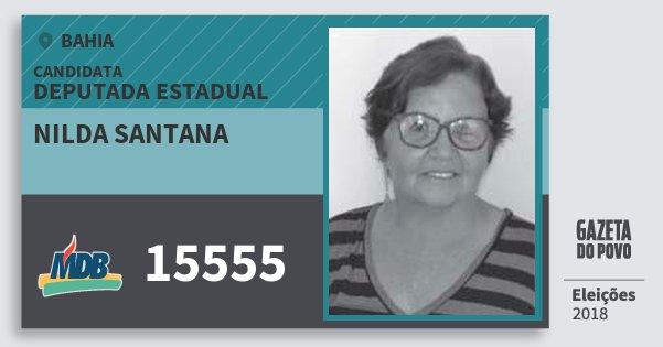 Santinho Nilda Santana 15555 (MDB) Deputada Estadual | Bahia | Eleições 2018