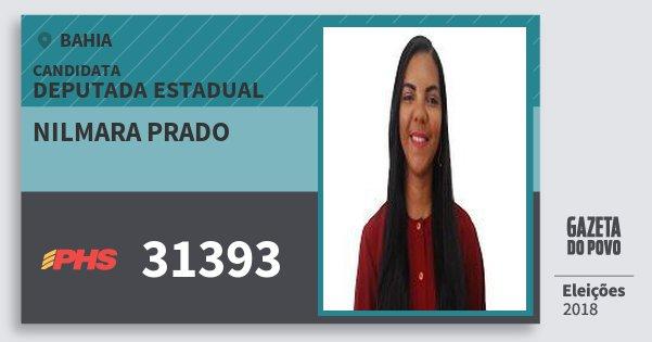 Santinho Nilmara Prado 31393 (PHS) Deputada Estadual | Bahia | Eleições 2018
