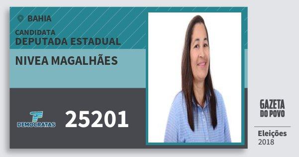 Santinho Nivea Magalhães 25201 (DEM) Deputada Estadual | Bahia | Eleições 2018