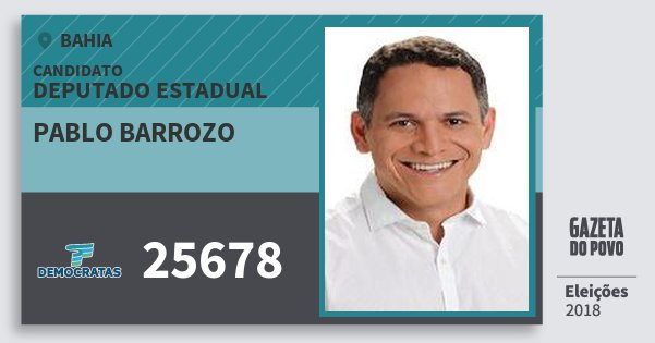 Santinho Pablo Barrozo 25678 (DEM) Deputado Estadual | Bahia | Eleições 2018