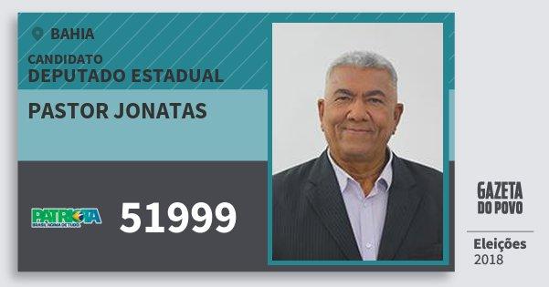 Santinho Pastor Jonatas 51999 (PATRI) Deputado Estadual | Bahia | Eleições 2018