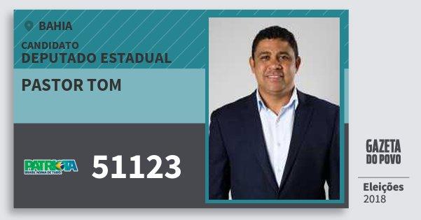 Santinho Pastor Tom 51123 (PATRI) Deputado Estadual | Bahia | Eleições 2018