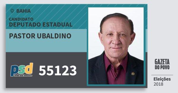 Santinho Pastor Ubaldino 55123 (PSD) Deputado Estadual | Bahia | Eleições 2018