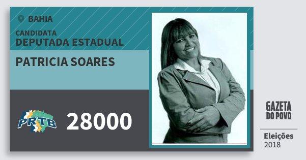 Santinho Patricia Soares 28000 (PRTB) Deputada Estadual   Bahia   Eleições 2018