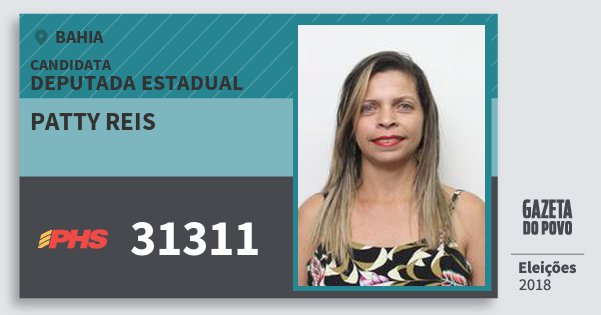 Santinho Patty Reis 31311 (PHS) Deputada Estadual | Bahia | Eleições 2018