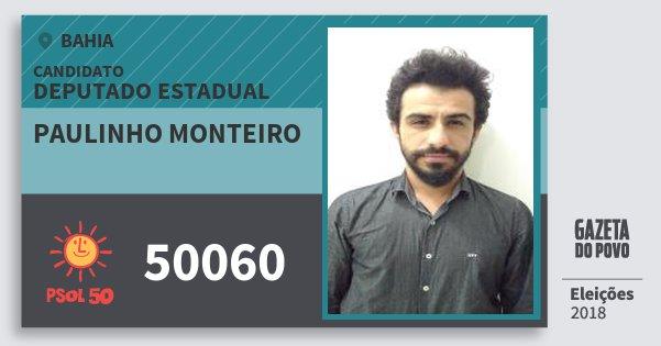 Santinho Paulinho Monteiro 50060 (PSOL) Deputado Estadual | Bahia | Eleições 2018