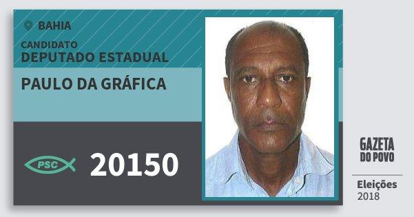 Santinho Paulo da Gráfica 20150 (PSC) Deputado Estadual | Bahia | Eleições 2018
