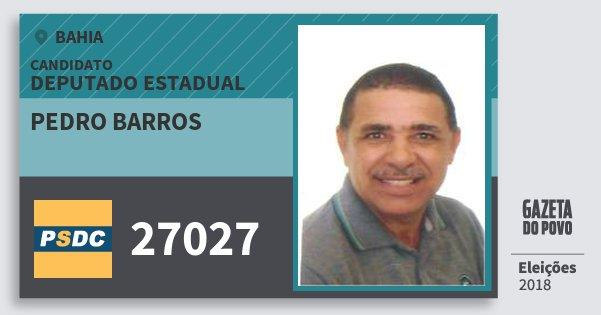 Santinho Pedro Barros 27027 (DC) Deputado Estadual | Bahia | Eleições 2018