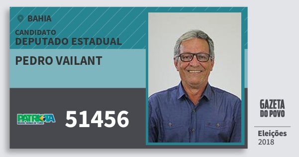 Santinho Pedro Vailant 51456 (PATRI) Deputado Estadual | Bahia | Eleições 2018