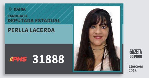 Santinho Perlla Lacerda 31888 (PHS) Deputada Estadual | Bahia | Eleições 2018