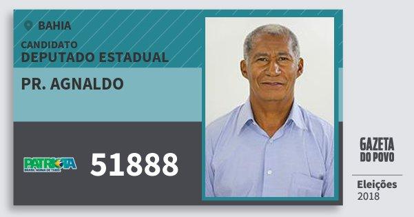 Santinho Pr. Agnaldo 51888 (PATRI) Deputado Estadual | Bahia | Eleições 2018