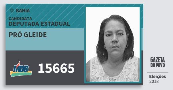 Santinho Pró Gleide 15665 (MDB) Deputada Estadual | Bahia | Eleições 2018