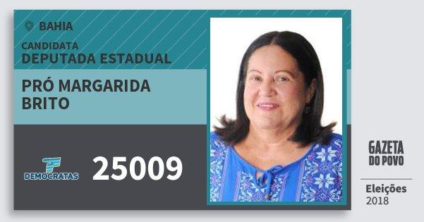 Santinho Pró Margarida Brito 25009 (DEM) Deputada Estadual | Bahia | Eleições 2018