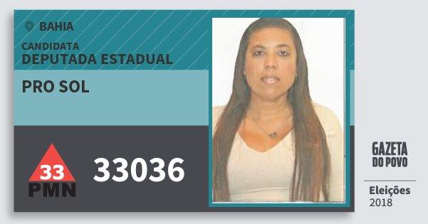 Santinho Pro Sol 33036 (PMN) Deputada Estadual | Bahia | Eleições 2018