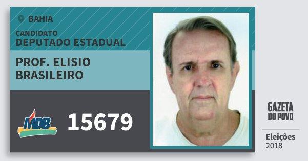 Santinho Prof. Elisio Brasileiro 15679 (MDB) Deputado Estadual | Bahia | Eleições 2018