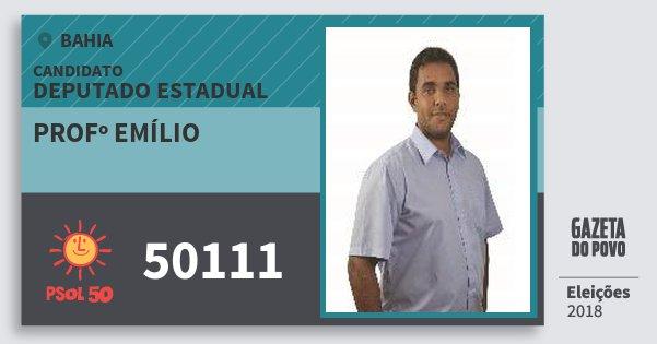 Santinho Profº Emílio 50111 (PSOL) Deputado Estadual | Bahia | Eleições 2018