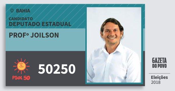 Santinho Profº Joilson 50250 (PSOL) Deputado Estadual | Bahia | Eleições 2018