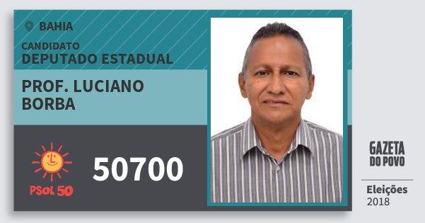 Santinho Prof. Luciano Borba 50700 (PSOL) Deputado Estadual | Bahia | Eleições 2018