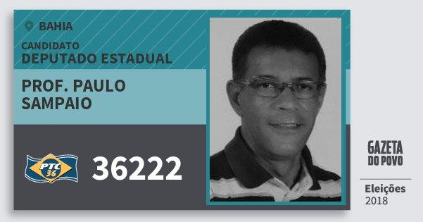 Santinho Prof. Paulo Sampaio 36222 (PTC) Deputado Estadual | Bahia | Eleições 2018