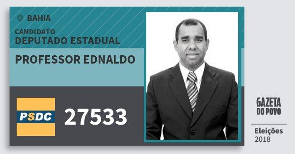 Santinho Professor Ednaldo 27533 (DC) Deputado Estadual | Bahia | Eleições 2018