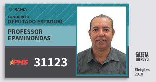 Santinho Professor Epaminondas 31123 (PHS) Deputado Estadual | Bahia | Eleições 2018