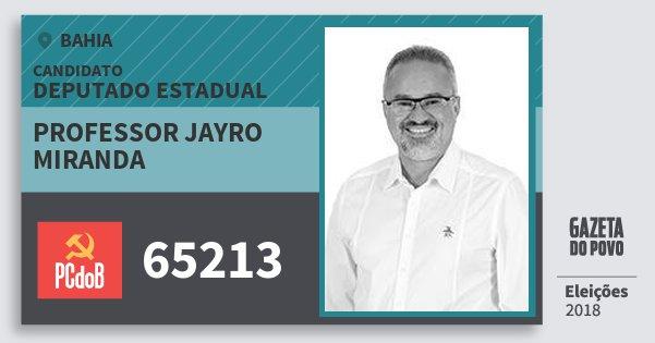 Santinho Professor Jayro Miranda 65213 (PC do B) Deputado Estadual | Bahia | Eleições 2018