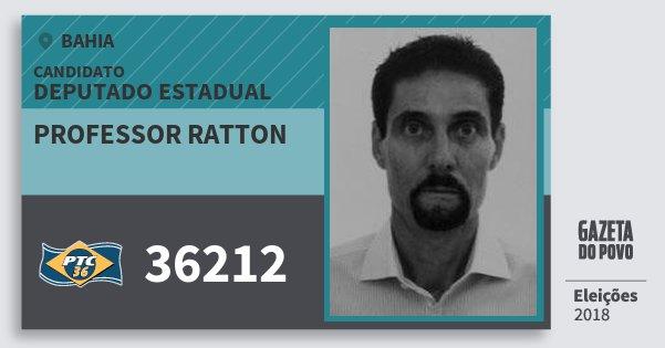 Santinho Professor Ratton 36212 (PTC) Deputado Estadual | Bahia | Eleições 2018
