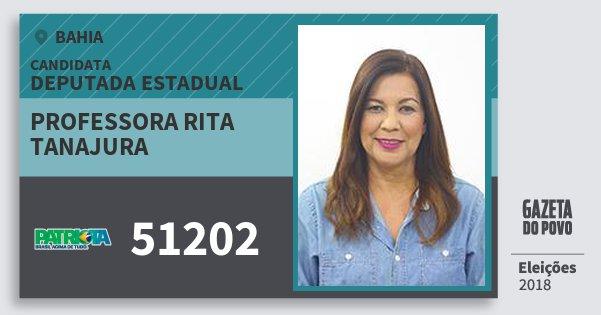 Santinho Professora Rita Tanajura 51202 (PATRI) Deputada Estadual | Bahia | Eleições 2018