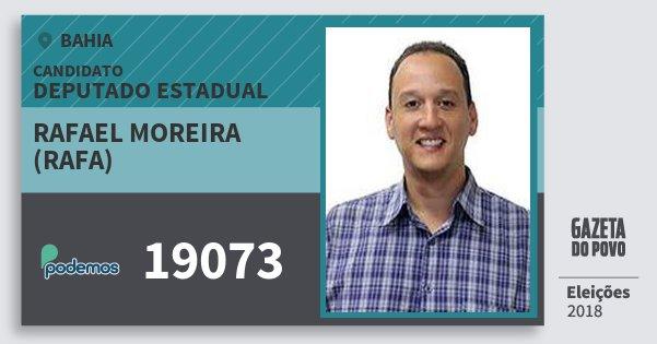 Santinho Rafael Moreira (Rafa) 19073 (PODE) Deputado Estadual | Bahia | Eleições 2018