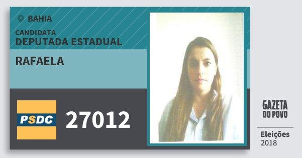 Santinho Rafaela 27012 (DC) Deputada Estadual | Bahia | Eleições 2018
