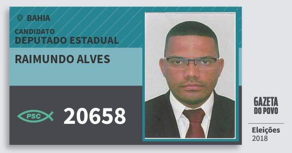 Santinho Raimundo Alves 20658 (PSC) Deputado Estadual | Bahia | Eleições 2018