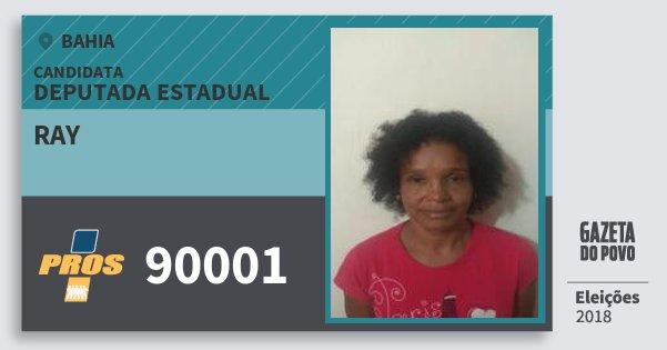Santinho Ray 90001 (PROS) Deputada Estadual | Bahia | Eleições 2018