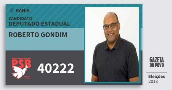 Santinho Roberto Gondim 40222 (PSB) Deputado Estadual | Bahia | Eleições 2018