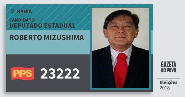 Santinho Roberto Mizushima 23222 (PPS) Deputado Estadual | Bahia | Eleições 2018