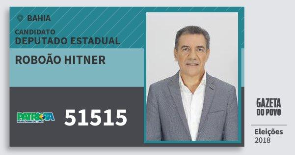 Santinho Roboão Hitner 51515 (PATRI) Deputado Estadual | Bahia | Eleições 2018