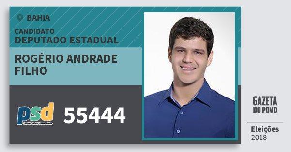 Santinho Rogério Andrade Filho 55444 (PSD) Deputado Estadual | Bahia | Eleições 2018