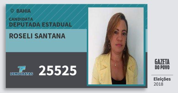 Santinho Roseli Santana 25525 (DEM) Deputada Estadual | Bahia | Eleições 2018