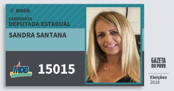 Santinho Sandra Santana 15015 (MDB) Deputada Estadual | Bahia | Eleições 2018