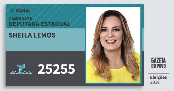 Santinho Sheila Lemos 25255 (DEM) Deputada Estadual | Bahia | Eleições 2018