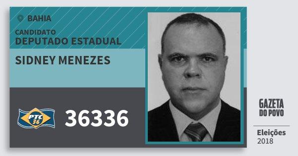 Santinho Sidney Menezes 36336 (PTC) Deputado Estadual | Bahia | Eleições 2018